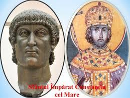 Sfantul Constantin cel Mare- împăratul care a recucerit Dacia. Aspecte  inedite ale domniei. – Rezistența Creștină